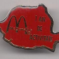 insigna-Mc Donald s-1an de activitate