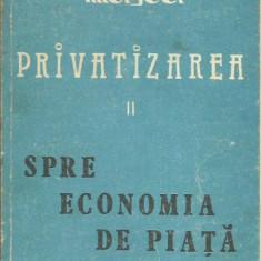 Ion Grozav, Nicolae Marcu, Ion Ana - SPRE ECONOMIA DE PIATA