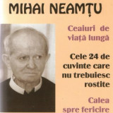 Calugarul Mihai Neamtu - Ceaiuri de viata lunga, Cele 24 de cuvinte care nu trebuiesc rostite