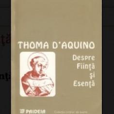 Toma de Aquino DESPRE FIINTA SI ESENTA Ed. Paideia 1995