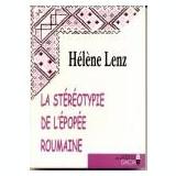 Lenz Helene - La stereotypie de l epopee Roumaine - Carte in franceza