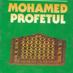 Gheorghe G. Stanescu - Mohamed Profetul - Carti Islamism