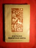 Ion Brad - Cantecele Pamantului Natal -Prima Ed. 1956