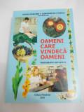 OAMENI CARE VINDECA OAMENI - TRATAMENTE NATURISTE
