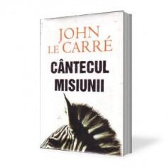 John le Carre-Cantecul misiunii