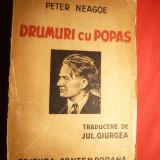 Peter Neagoe - Drumuri cu popas - Ed. IIa 1943 - Carte de calatorie