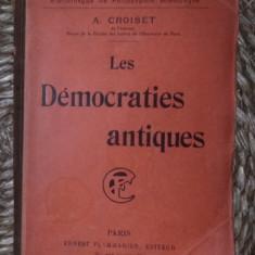 A. Croiset LES DEMOCRATIES ANTIQUES Flammarion 1909 - Istorie