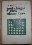 G. Goras - Metalurgie fizica elementara