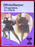 Olivia Harper - Dragostea in cusca , Ed. Alcris , Colectia El si Ea
