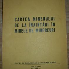 Cartea minerului de la inaintari in minele de minereuri