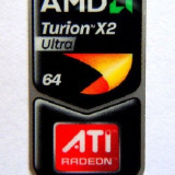 Sticker insigna emblema autocolant eticheta Amd Turion x2 ultra 64 + ATI radeon graphics pt laptop / PC calculator personal original okazie unica