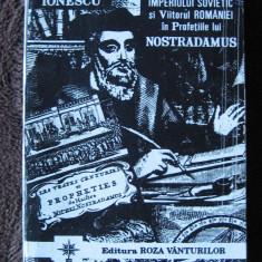 Vlaicu Ionescu - Prabusirea imperiului sovietic si viitorul Romaniei in profetiile lui Nostradamus - Carte de aventura Altele