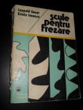 Scule Pentru Frezare - L. Sauer C. Ionescu