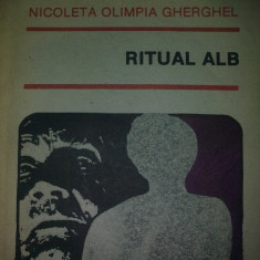 Ritual Alb - Nicoleta Olimpia Gherghel