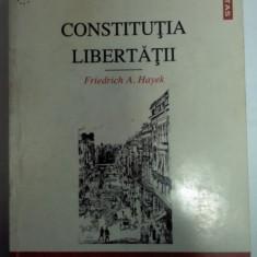 Friedrich von Hayek CONSTITUTIA LIBERTATII Ed. Inst. European 1998