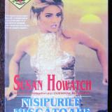 Susan Howatch - Nisipurile miscatoare - Roman, Anul publicarii: 1994