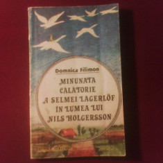 Domnica Filimon Minunata calatorie a Selmei Lagerlof in lumea lui Nils Holgersson - Carte Monografie