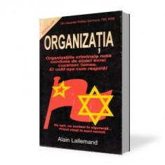 Alain Lallemand-Organizatia-organizatii criminale ruse conduse de evrei cuceresc lumea - Carte masonerie