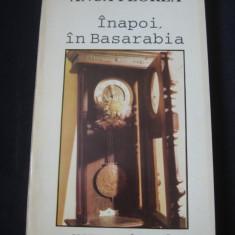 ANCA FLOREA - INAPOI IN BASARABIA {1994} - Istorie