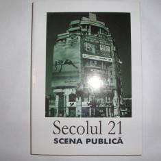 Secolul 21 Scena Publica - Colectiv  RF10/1