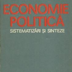 Petru Prunea - ECONOMIE POLITICA, SISTEMATIZARI SI SINTEZE - Carte Economie Politica