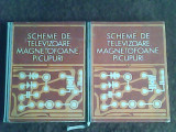 Scheme de televizoare,magnetofoane,picupuri (vol I-II)-M.Silisteanu,I.Presura, Alta editura