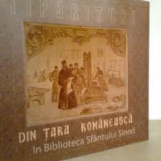 Tiparituri din Tara Romaneasca... Album color - POLICARP CHITULESCU (2009) - Carti ortodoxe