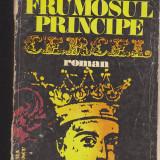 (E684) - RADU BOUREANU - FRUMOSUL PRINCIPE CERCEL - Roman, Anul publicarii: 1978