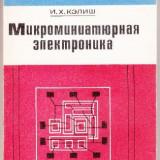 Electronica microminiaturala(in limba rusa), Israel H. Kalish, Alta editura