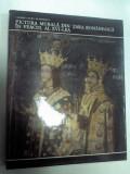 PICTURA MURALA DIN TARA ROMANEASCA IN VEACUL AL XVI LEA -Carmen Laura Dumitrescu