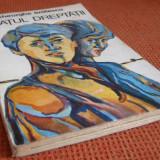 Gheorghe Bratescu - Bratul dreptatii - Carte educativa