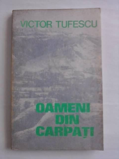 Oameni din Carpati - Victor Tufescu  / R4P3S