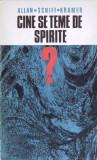 CINE SE TEME DE SPIRITE? de ALLAN SCHIFF KRAMER