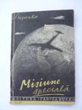Misiune speciala - Insemnarile unui observator