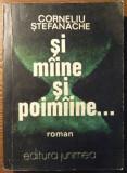 Carte - Corneliu Stefanache - Si miine si poimiine