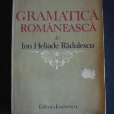 ION HELIADE RADULESCU - GRAMATICA ROMANEASCA - Culegere Romana