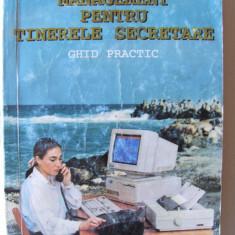 """MANAGEMENT PENTRU TINERELE SECRETARE - Ghid practic"", Maria Popescu, 1985"