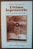 Carte - Nicolae Romanescu - Ultima leprozerie