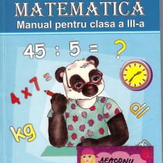 MATEMATICA MANUAL PT CLASA A III A de VIORICA PARAIALA ED. EURISTICA - Manual scolar, Clasa 3