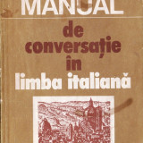 MANUAL DE CONVERSATIE IN LIMBA ITALIANA de DOINA CONDREA-DERER