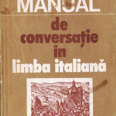 MANUAL DE CONVERSATIE IN LIMBA ITALIANA de DOINA CONDREA-DERER