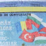 GHID DE CONVERSATIE ROMAN - BULGAR - CEH - TURC - MAGHIAR, Colectiv autori, 1993