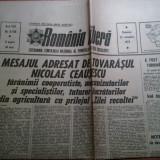 Ziarul romania libera 22 octombrie 1972(mesajul adresat de ceausescu taranimii cooperatiste si tuturor lucratorilor cu prilejul zilei recoltei )