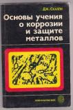 Bazele coroziunii -in limba rusa, J.C.SCULLY, Alta editura
