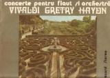 Vivaldi-Gretry-Haydn-Concerte pentru flaut si orchestra