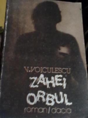 V. Voiculescu - Zahei Orbul foto