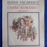 ELENA VACARESCU - CANTEC ROMANESC [ POEZII PENTRU COPII ] - EDITIE BILINGVA - ILUSTRATII TEODOR BOGOI - BUCURESTI - 1987