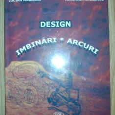 Lucian Madaras si Veronica Argesanu - Design - Imbinari-Arcuri