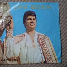 LIVIU BECICHI VINYL disc SINGLE vinyl Muzica Populara electrecord romaneasca folclor, VINIL