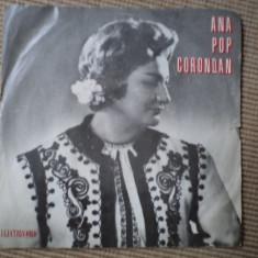 Ana pop corondan vinyl disc single Muzica Populara electrecord romaneasca folclor, VINIL
